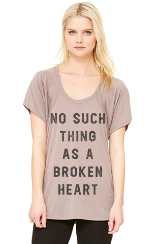 No Such Thing As A Broken Heart T-Shirt