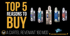 The Top 5 Reasons to Buy a Cartel Revenant 160 Mod