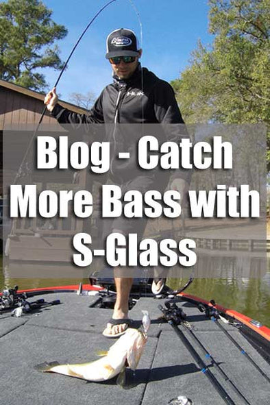 Catch More Bass with Glass