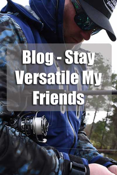 Bass Rods - Stay Versatile My Friends