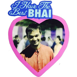 Sosha  Fridge Magnet - I Have The Best Bhai - Sosha
