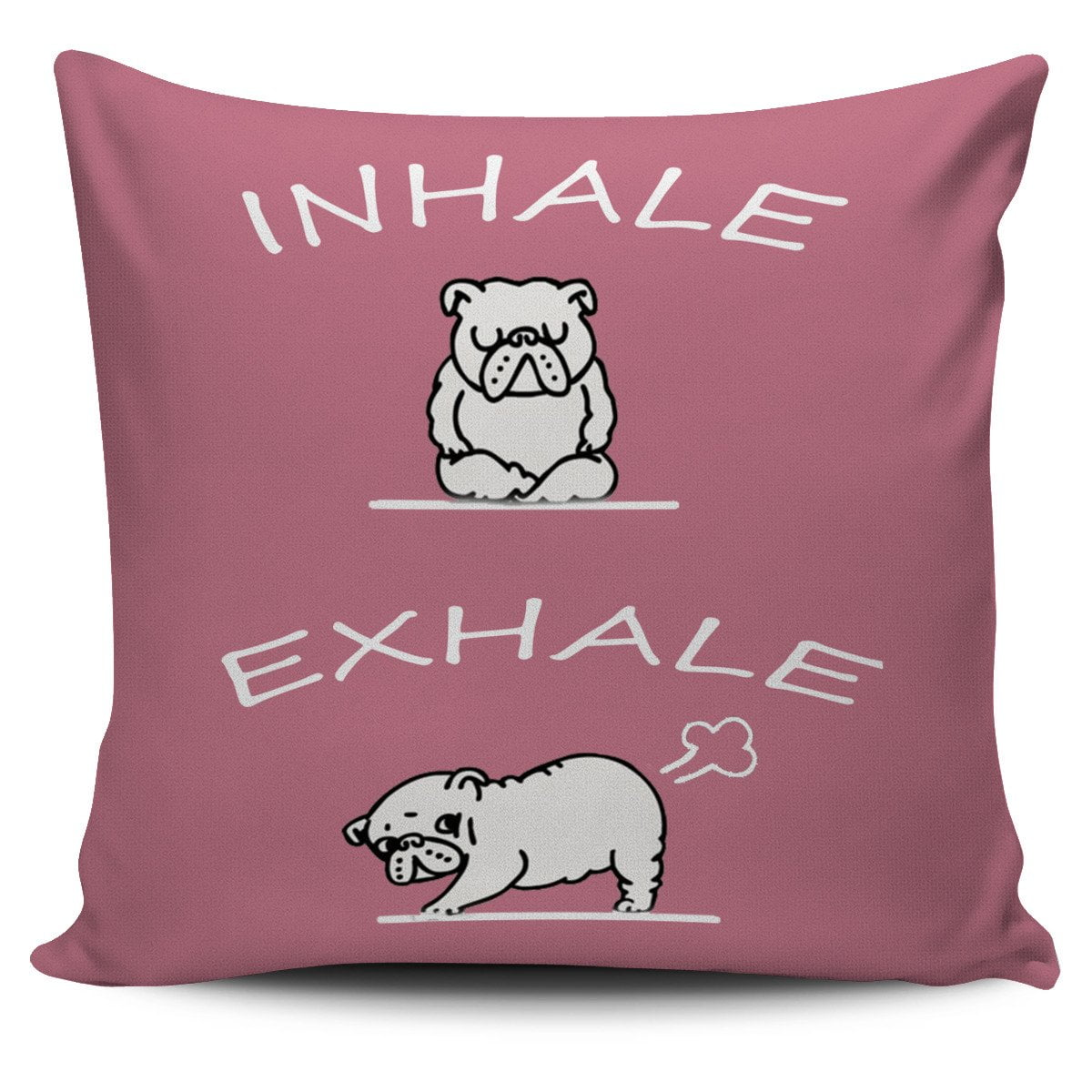 Inhale Exhale Pillow - frenchie Shop