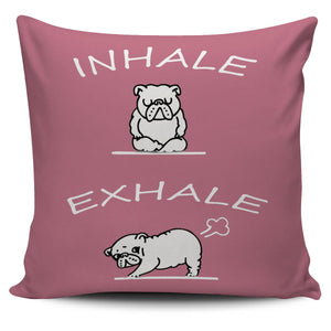 Inhale Exhale Pillow - Frenchie Bulldog Shop