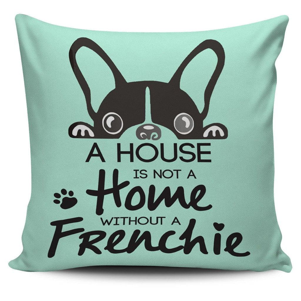 A home without frenchie - frenchie Shop