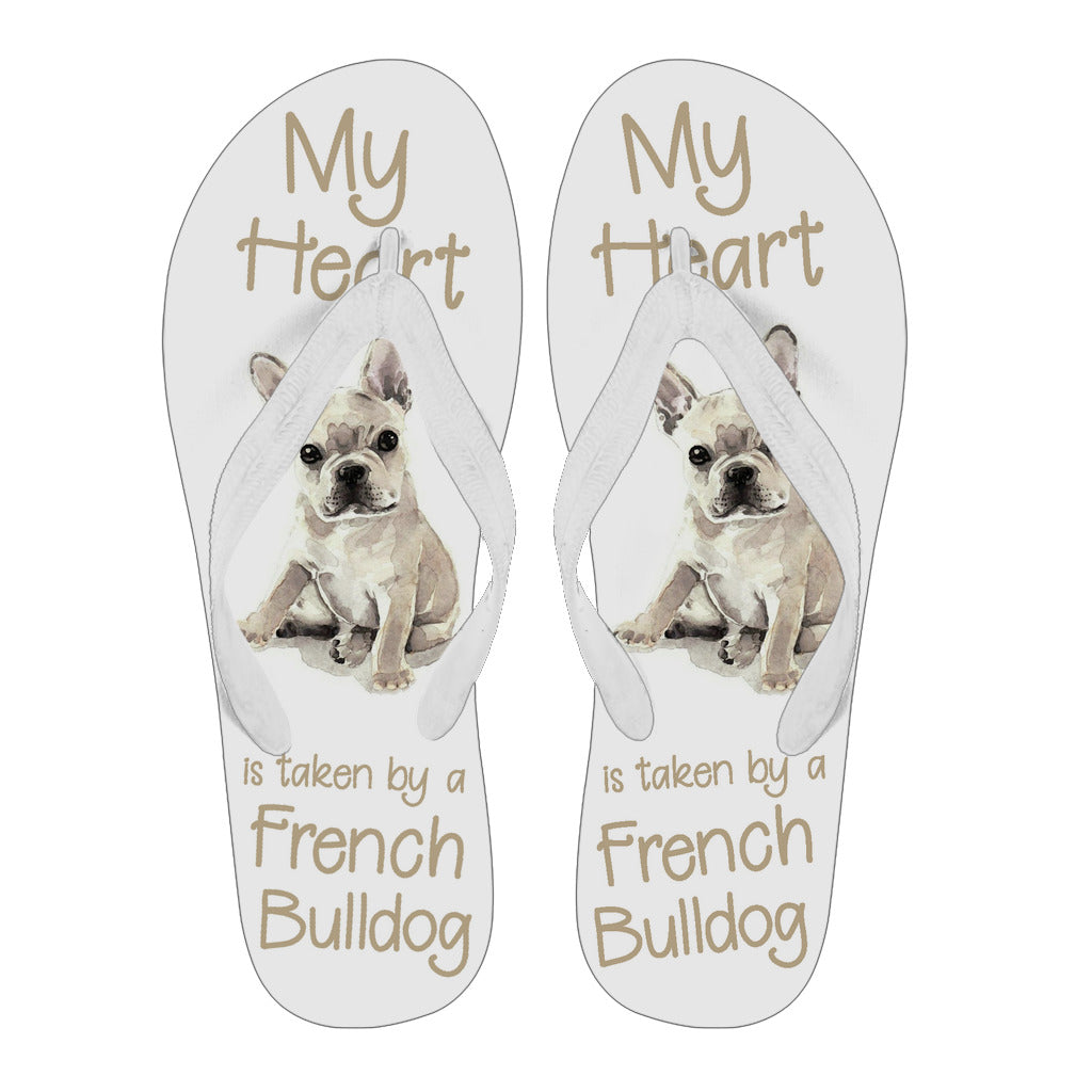 My Heart is Taken by a French Bulldog - Flip Flops - frenchie Shop