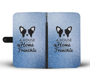 Home without Frenchie - Wallet Case