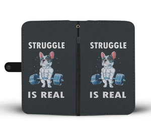 Struggle is Real Frenchie - French Bulldog Wallet Case - Frenchie Bulldog Shop