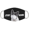 Stay Home - Fashion Face Mask - Frenchie Bulldog Shop