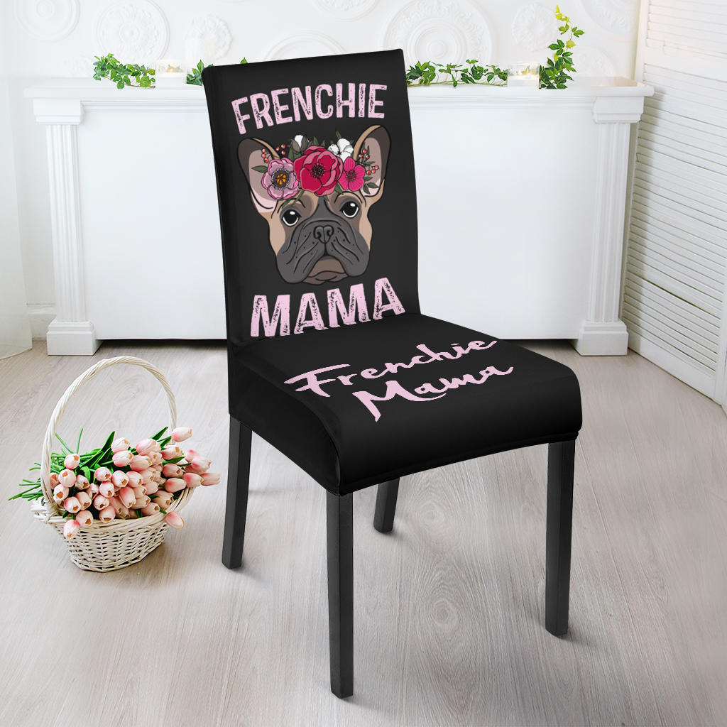 Flower Mama Frenchie - French Bulldog Dining Chair - frenchie Shop