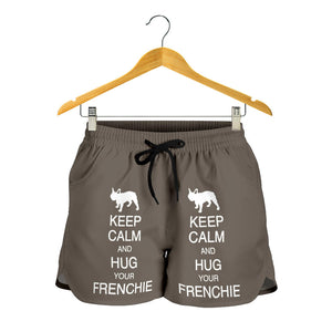 Keep Calm and Hug Frenchie - French Bulldog Women Short - frenchie Shop