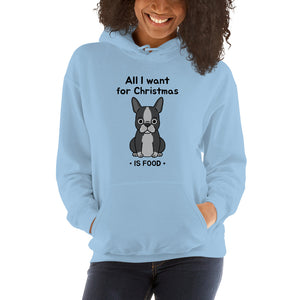 All I want  -- Unisex Hoodie - frenchie Shop
