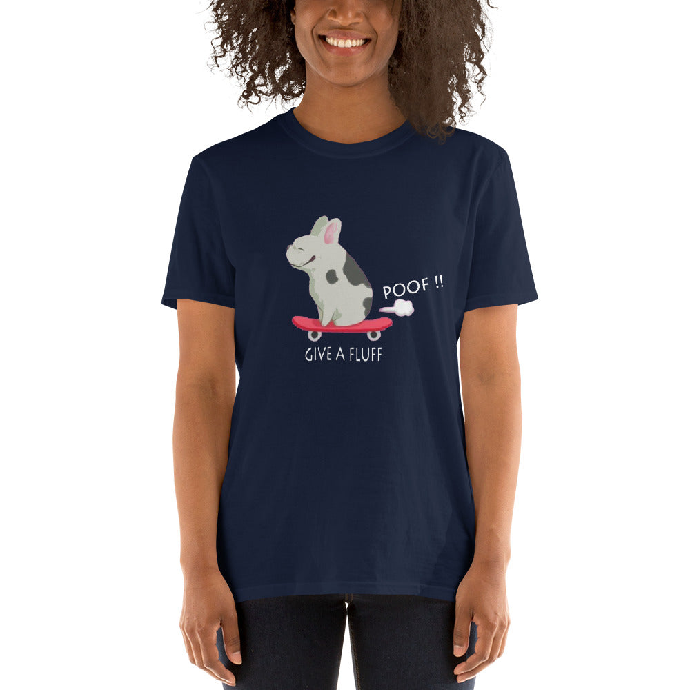 Give a fluff - T-Shirt for men and women - frenchie Shop