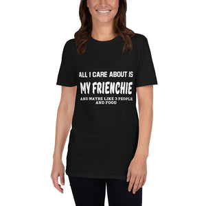 My firenchie - T-Shirt for men and women