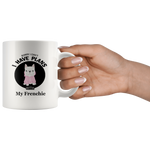 Plan with my Frenchie - Mug - Frenchie Bulldog Shop