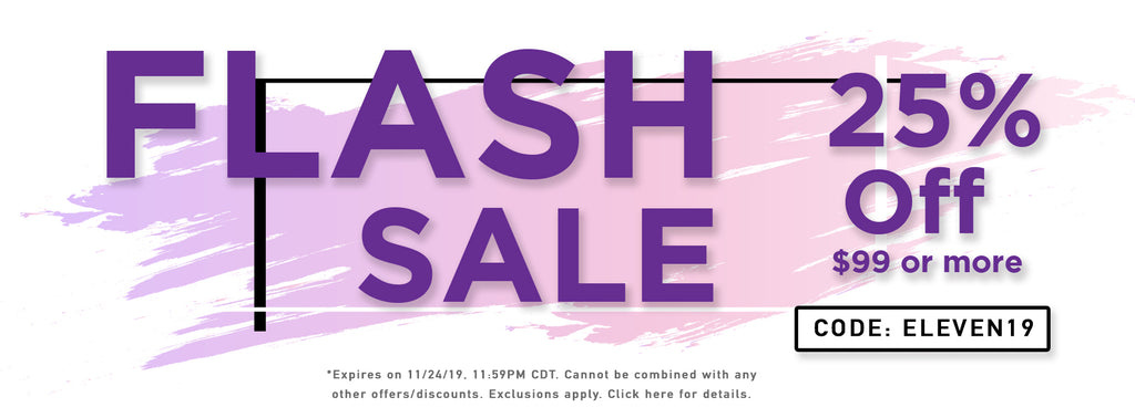 November 2019 Flash Sale 25% 99 More