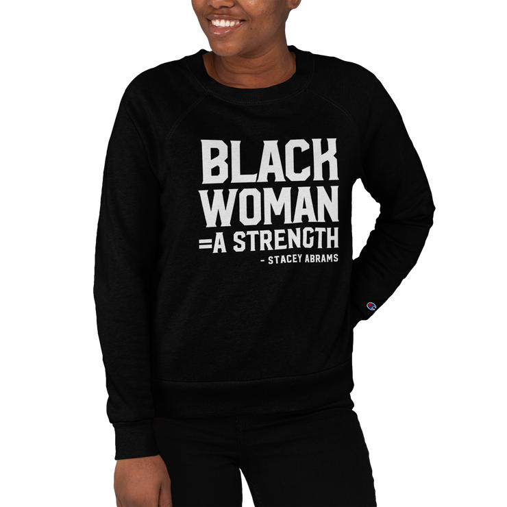 Black Woman: A Strength Champion Sweatshirt