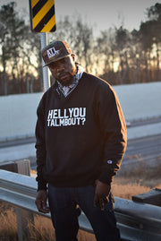 HellYouTalmbout Champion Sweatshirt