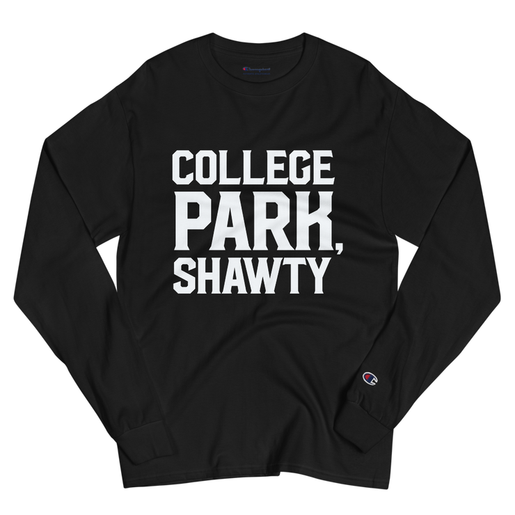 College Park, Shawty Champion Long Sleeve Shirt