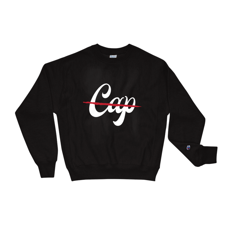 No Cap Champion Sweatshirt