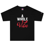 A Whole Vibe Champion T-Shirt