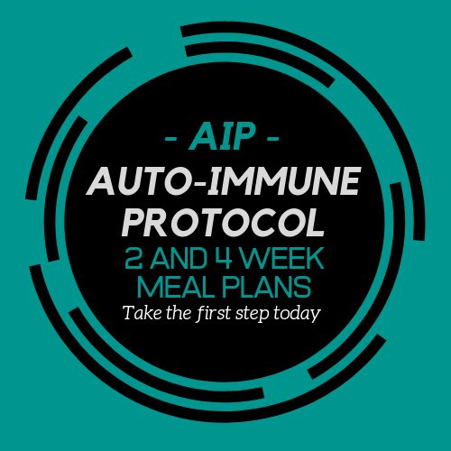 Auto-Immune Protocol (AIP) Meal Plans