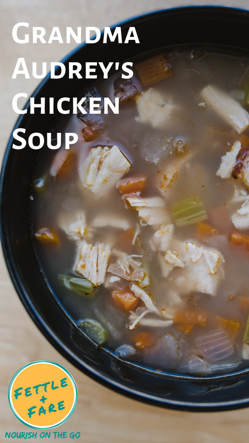 Grandma Audrey's Chicken Soup