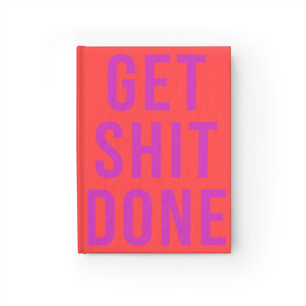 GET SHIT DONE GOAL JOURNAL