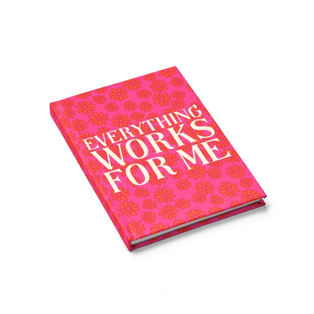 EVERYTHING WORKS FOR ME GRATITUDE JOURNAL