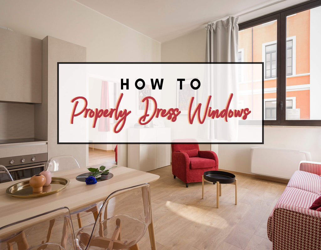 An Easy Guide to Dressing Windows