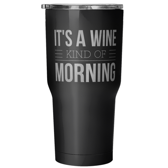 It's a Wine Kind of Morning - Wine Time Club
