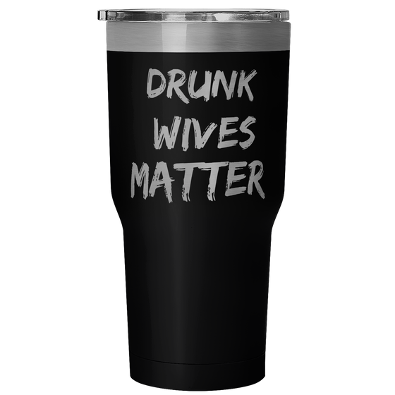 Drunk Wives Matter - Wine Time Club