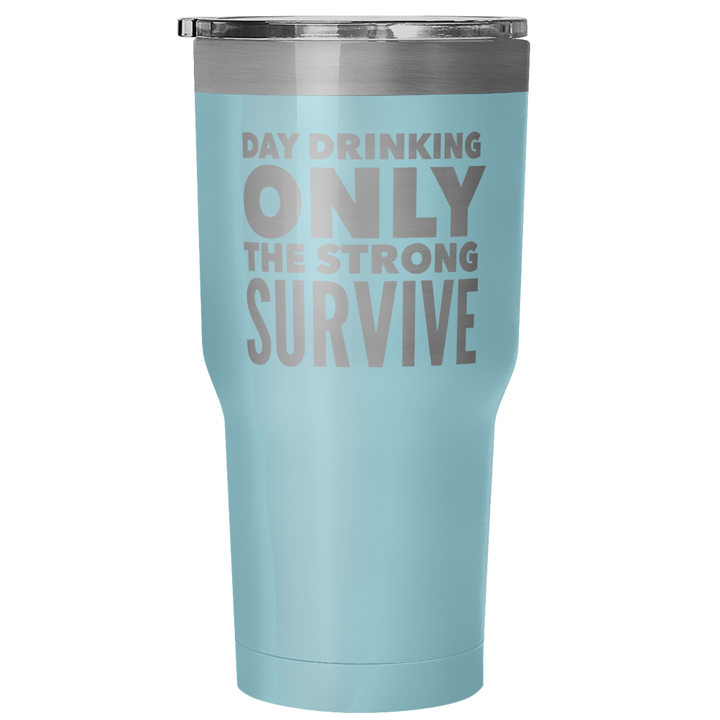 Day Drinkling Only the Strong Survive - Wine Time Club
