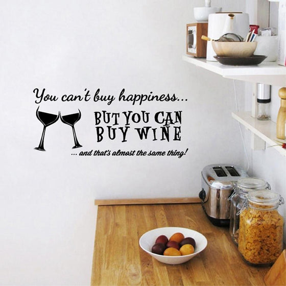 """You Cant Buy Happiness But You Can Buy Wine"" Vinyl Wall Decal - Wine Time Club"