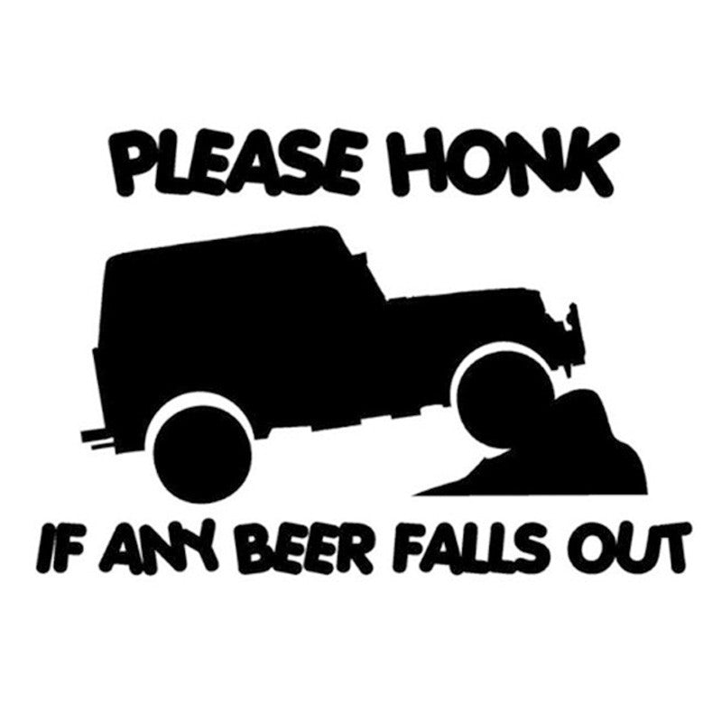PLEASE HONK IF AND BEER FALLS OUT Car Window Vinyl Decal - Wine Time Club