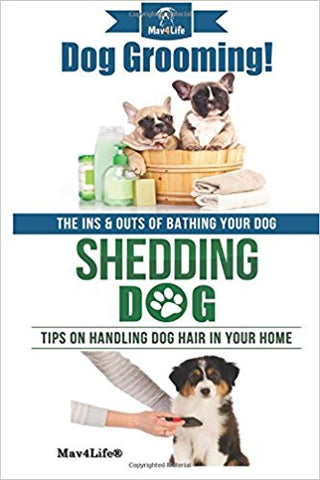 Dog Grooming! & Shedding Dog?