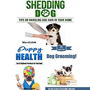 Shedding Dog? & Puppy Health! & Dog Grooming!