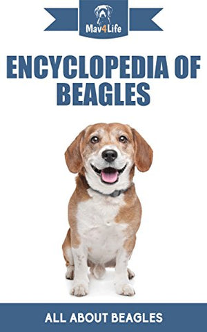 Encyclopedia of Beagles: All About Beagles