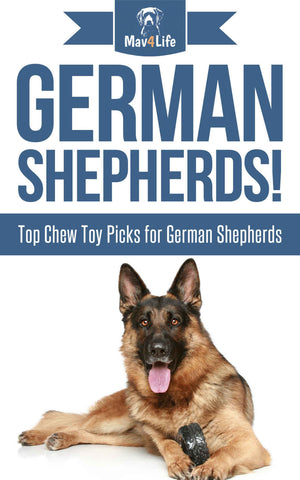 German Shepherds!: Top Chew Toy Picks for German Shepherds