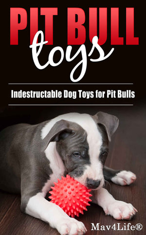 Pit Bull Toys: Indestructible Dog Toys For Pit Bulls