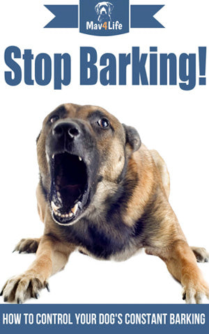 Stop Barking!: How to Control Your Dog's Constant Barking!