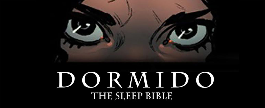 Dormido Issue #1 Available NOW
