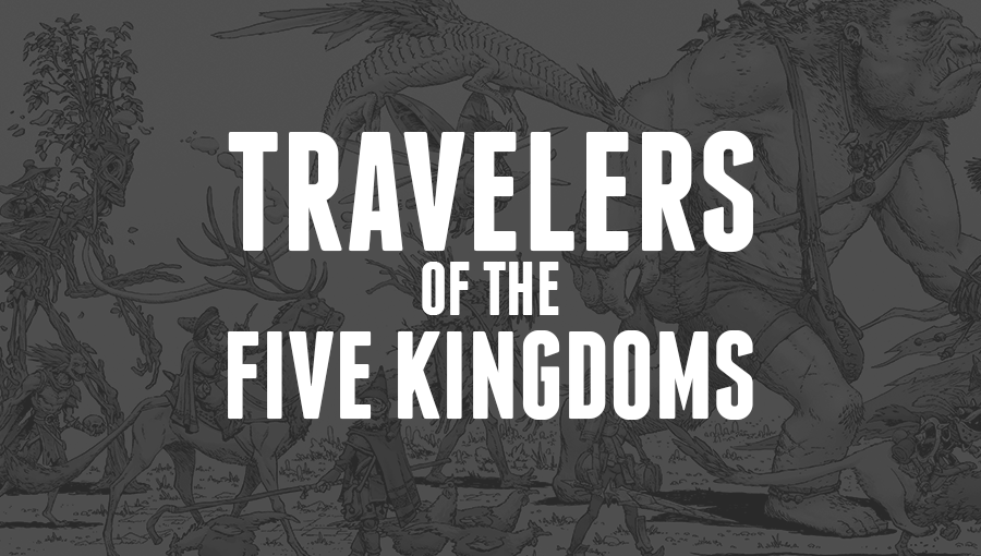 Travelers of the Five Kindgoms