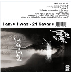 21 Savage- i Am > i Was - The Cassette Corner - Music for inmates