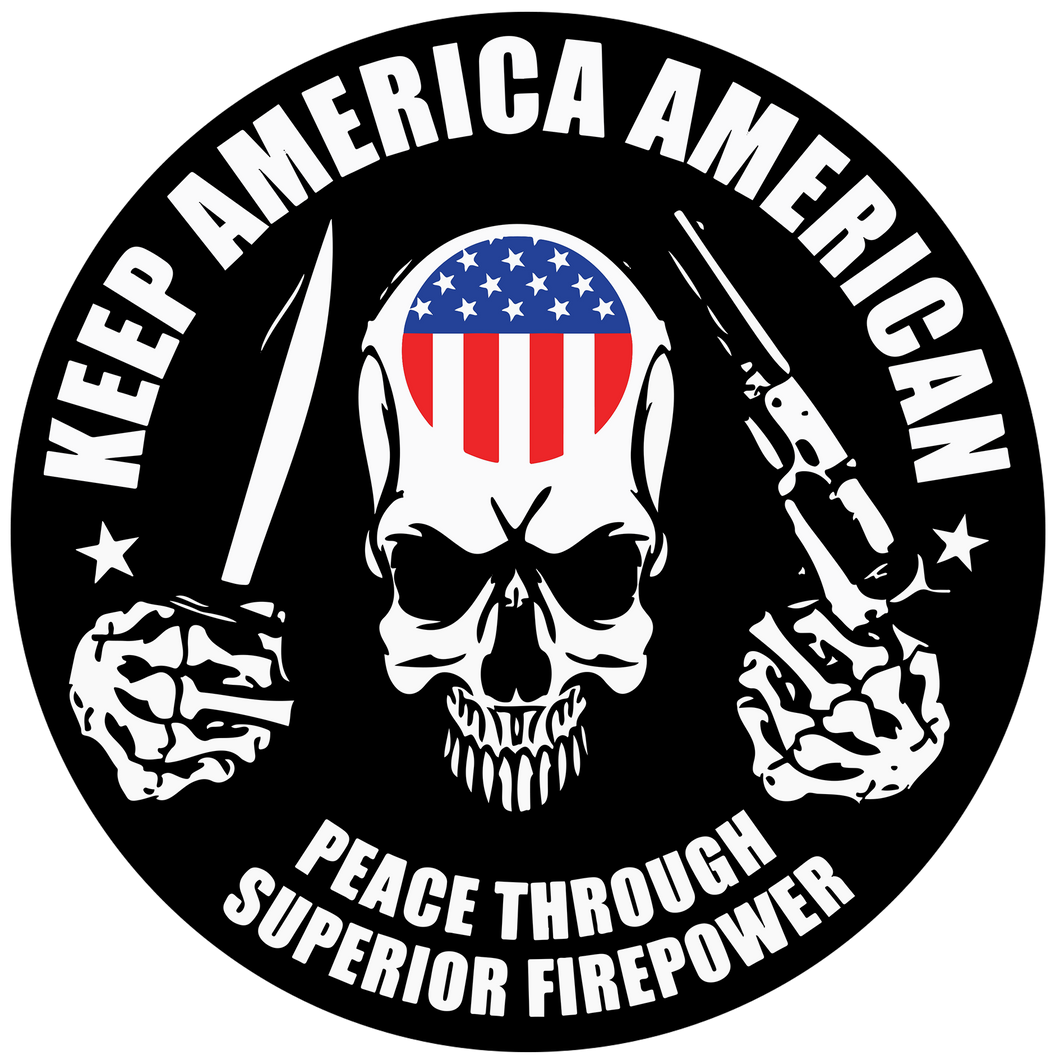 Keep America American 4in Round Sticker w/ FREE LAPEL - Keep America American