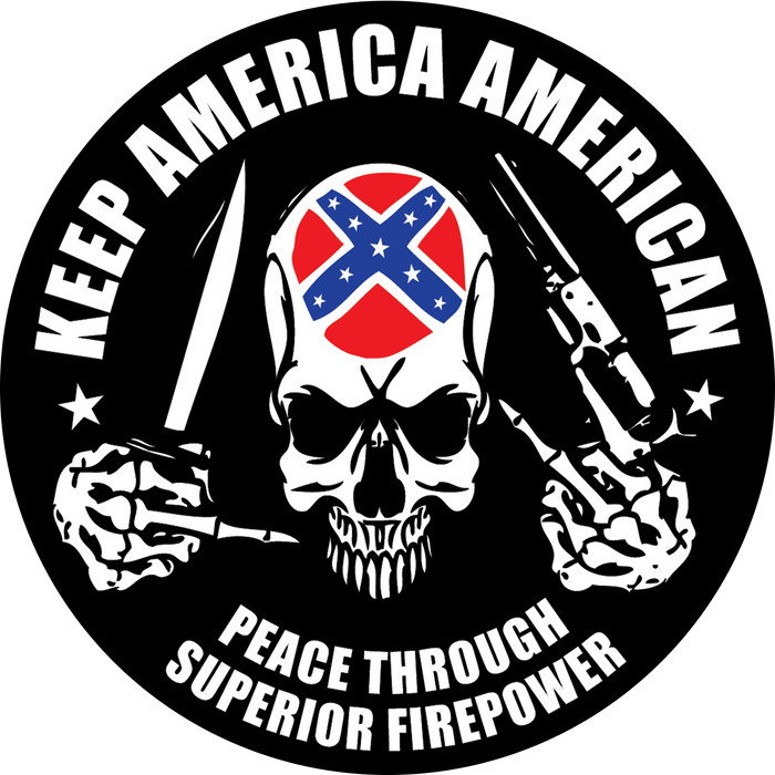 Keep America American 4in Round Sticker w/ FREE LAPEL - 'OL REB