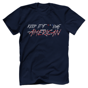 Keep It F***ing American