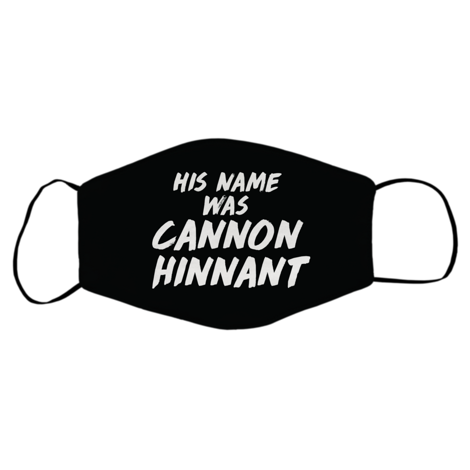 His name was Cannon Hinnant Mask