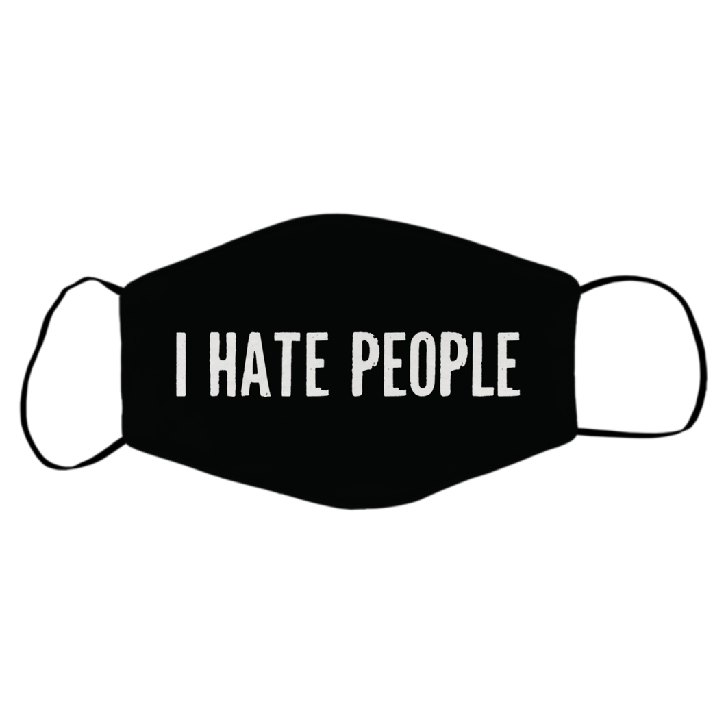 I HATE PEOPLE Mask