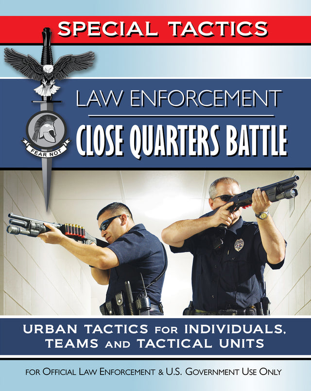 Law Enforcement Close Quarters Battle
