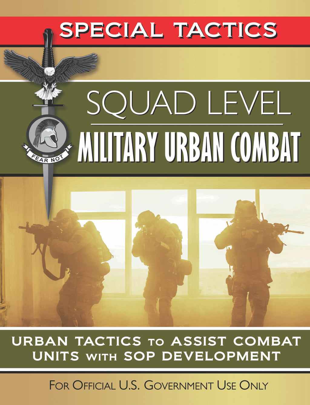 Squad Level Military Urban Combat